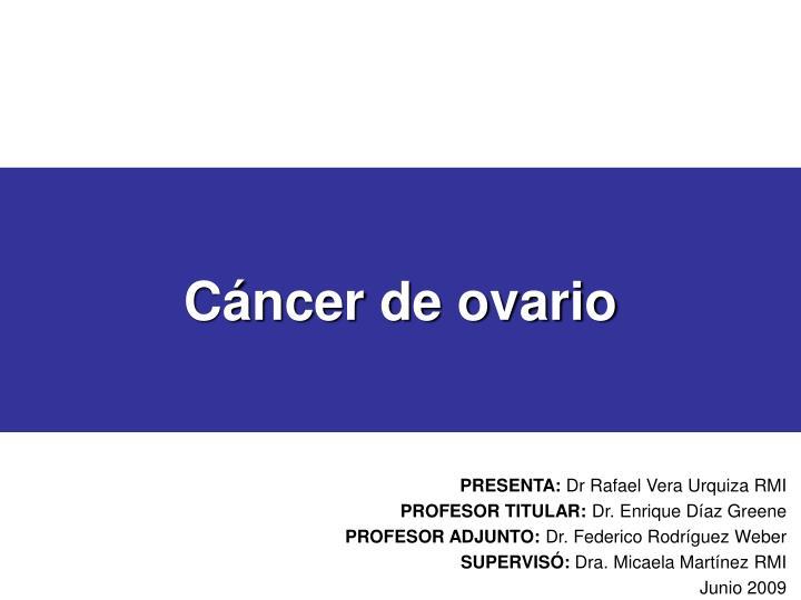 Cancer epitelial de ovario slideshare - anaairporthotel.ro