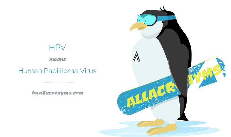 hpv acronym meaning medicamente imuno-virale pentru tratamentul papiloamelor