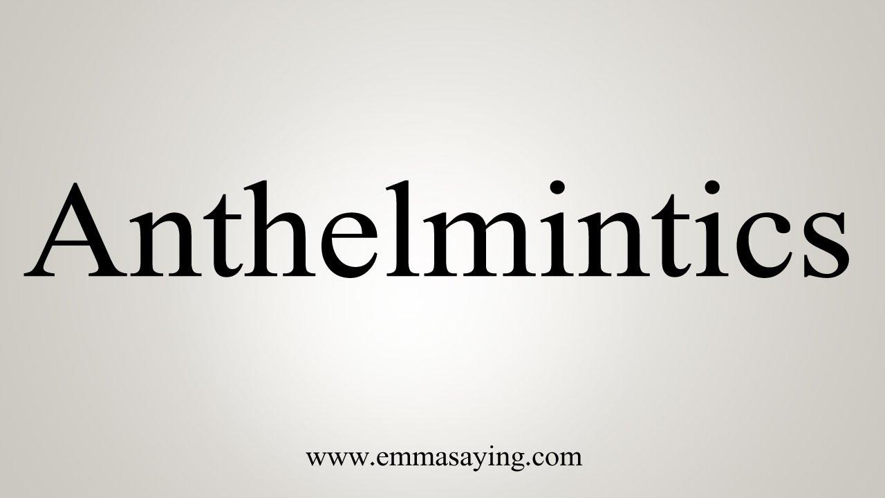 anthelmintic meaning unde în Smolensk pentru a elimina papilomele